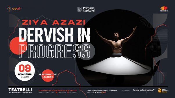 "Ziya Azazi: Performative Lecture ""Dervish in Progress"""